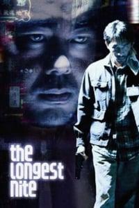 The Longest Nite (1998)