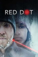 Nonton Film Red Dot (2021) Subtitle Indonesia Streaming Movie Download