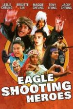 Nonton Film The Eagle Shooting Heroes (1993) Subtitle Indonesia Streaming Movie Download