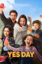 Nonton Film Yes Day (2021) Subtitle Indonesia Streaming Movie Download