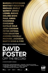 David Foster: Off the Record (2019)
