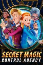 Nonton Film Secret Magic Control Agency (2021) Subtitle Indonesia Streaming Movie Download