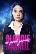 Nonton Film Blondie Maxwell ne perd jamais (2020) Subtitle Indonesia Streaming Movie Download