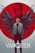 Nonton Film Vanquish (2021) Subtitle Indonesia Streaming Movie Download