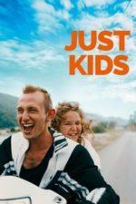 Nonton Film Just Kids (2020) Subtitle Indonesia Streaming Movie Download