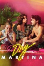 Nonton Film Dry Martina (2018) Subtitle Indonesia Streaming Movie Download