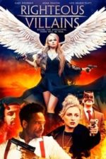 Nonton Film Righteous Villains (2020) Subtitle Indonesia Streaming Movie Download