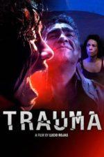 Nonton Film Trauma (2017) Subtitle Indonesia Streaming Movie Download