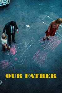 Nonton Film Our Father (2020) Subtitle Indonesia Streaming Movie Download