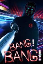 Nonton Film Bang! Bang! (2020) Subtitle Indonesia Streaming Movie Download