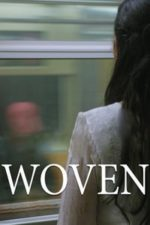Nonton Film Woven (2016) Subtitle Indonesia Streaming Movie Download