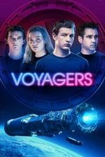 Nonton Film Voyagers (2021) Subtitle Indonesia Streaming Movie Download