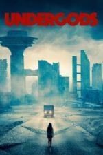 Nonton Film Undergods (2021) Subtitle Indonesia Streaming Movie Download