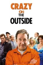 Nonton Film Crazy on the Outside (2010) Subtitle Indonesia Streaming Movie Download