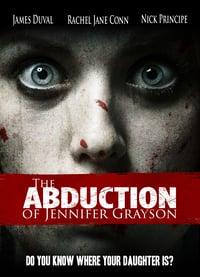 Nonton Film The Abduction of Jennifer Grayson (2017) Subtitle Indonesia Streaming Movie Download