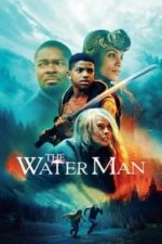Nonton Film The Water Man (2021) Subtitle Indonesia Streaming Movie Download