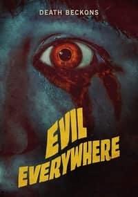 Evil Everywhere (2019)