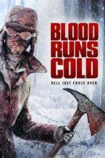 Nonton Film Blood Runs Cold (2011) Subtitle Indonesia Streaming Movie Download