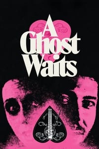 A Ghost Waits (2020)