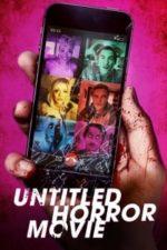 Nonton Film Untitled Horror Movie (2021) Subtitle Indonesia Streaming Movie Download