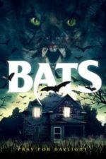 Nonton Film Bats (2021) Subtitle Indonesia Streaming Movie Download