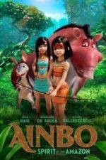 Nonton Film Ainbo: Spirit of the Amazon (2021) Subtitle Indonesia Streaming Movie Download
