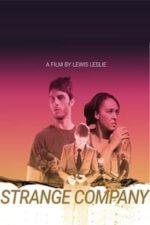 Nonton Film Strange Company (2021) Subtitle Indonesia Streaming Movie Download