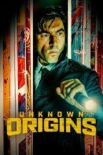 Nonton Film Unknown Origins (2020) Subtitle Indonesia Streaming Movie Download