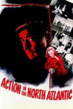 Nonton Film Action in the North Atlantic (1943) Subtitle Indonesia Streaming Movie Download