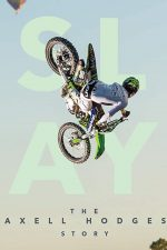 Nonton Film SLAY: The Axell Hodges Story (2017) Subtitle Indonesia Streaming Movie Download