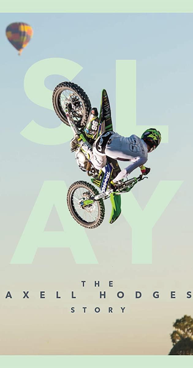 SLAY: The Axell Hodges Story (2017)