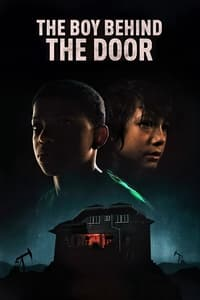 Nonton Film The Boy Behind the Door (2021) Subtitle Indonesia Streaming Movie Download