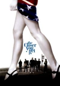 The Closer You Get (2000)