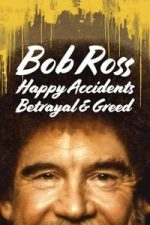 Nonton Film Bob Ross: Happy Accidents, Betrayal & Greed (2021) Subtitle Indonesia Streaming Movie Download