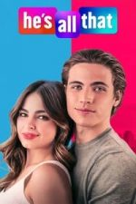 Nonton Film He's All That (2021) Subtitle Indonesia Streaming Movie Download
