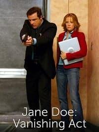 Jane Doe: Vanishing Act (2005)