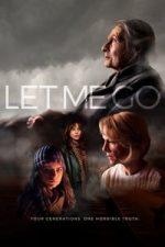 Nonton Film Let Me Go (2018) Subtitle Indonesia Streaming Movie Download