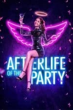 Nonton Film Afterlife of the Party (2021) Subtitle Indonesia Streaming Movie Download