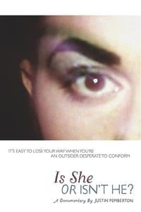 Is She or Isn't He? (2010)