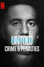 Nonton Film Untold: Crimes & Penalties (2021) Subtitle Indonesia Streaming Movie Download