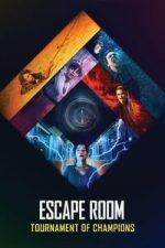 Nonton Film Escape Room: Tournament of Champions (2021) Subtitle Indonesia Streaming Movie Download