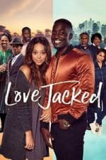 Nonton Film Love Jacked (2018) Subtitle Indonesia Streaming Movie Download