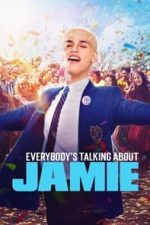 Nonton Film Everybody's Talking About Jamie (2021) Subtitle Indonesia Streaming Movie Download