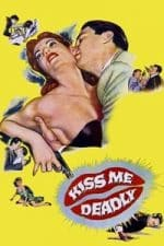 Nonton Film Kiss Me Deadly (1955) Subtitle Indonesia Streaming Movie Download
