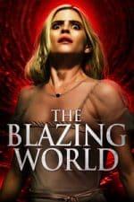 Nonton Film The Blazing World (2021) Subtitle Indonesia Streaming Movie Download