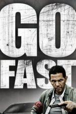 Nonton Film Go Fast (2008) Subtitle Indonesia Streaming Movie Download