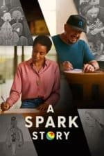 Nonton Film A Spark Story (2021) Subtitle Indonesia Streaming Movie Download