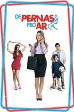 Nonton Film De Pernas pro Ar (2010) Subtitle Indonesia Streaming Movie Download
