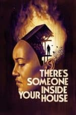 Nonton Film There's Someone Inside Your House (2021) Subtitle Indonesia Streaming Movie Download