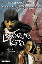 Nonton Film Liberty Kid (2007) Subtitle Indonesia Streaming Movie Download